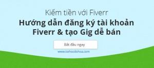 huong-dan-dang-ky-tai-khoan-fiverr-va-tao-gig-de-ban